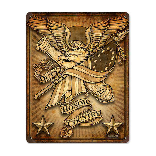 """DUTY,  HONOR,  COUNTRY ""  METAL SIGN"