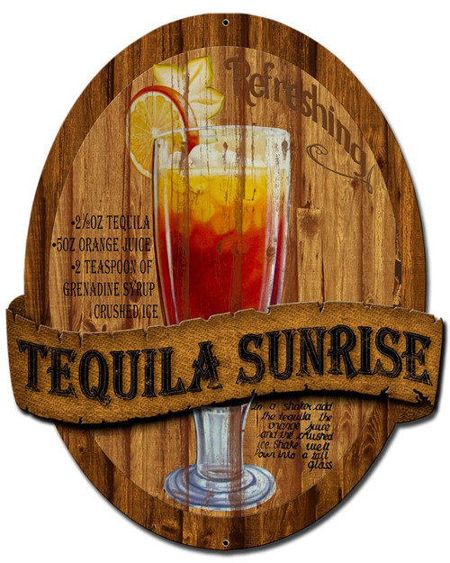 """TEQUILA  SUNRISE""  METAL  SIGN"