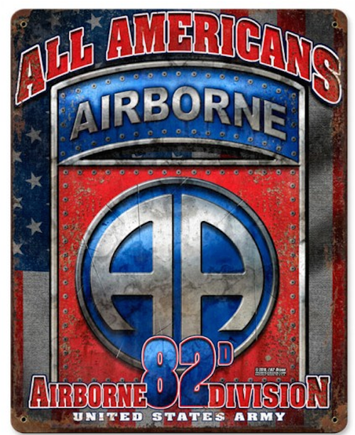 """82nd Airborne  All Americans""  Metal  sign"