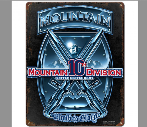 """ 10th  MOUNTAIN  DIVISION ""  METAL SIGN"