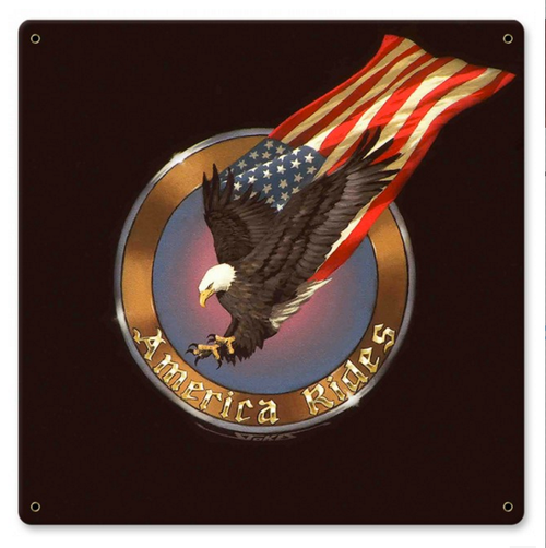 """AMERICA  RIDES  WITH EAGLE AND STARS & STRIPES""  METAL  SIGN"
