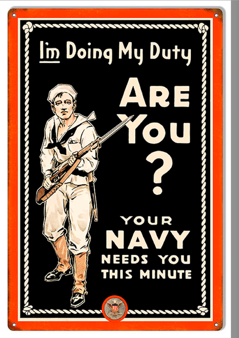 """YOUR NAVY NEEDS YOU""  REPRODUCTION  METAL SIGN"