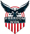 """FREEDOM IS NEVER GIVEN-- IT IS WON""  METAL  SIGN"