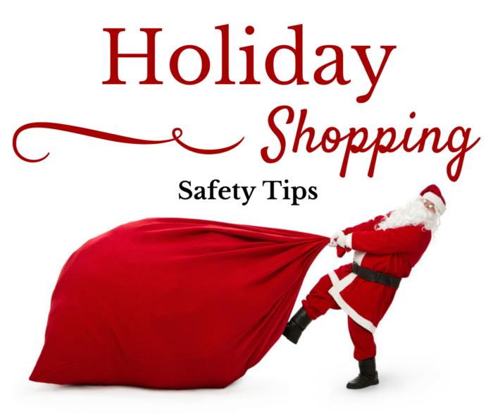 Holiday Season Shopping Safety Tips