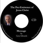 The Pre-Eminence of Jesus Christ CD set