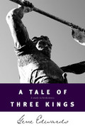 A Tale of Three Kings by Gene Edwards