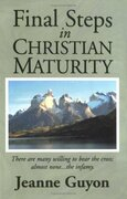 Final Steps in Christian Maturity
