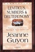 Leviticus, Numbers,& Deuteronomy, Commentaries