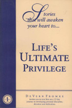 Life's Ultimate Privilege