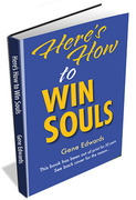 Here's How to Win Souls
