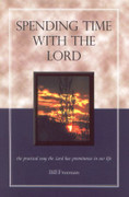Spending Time with the Lord by Bill Freeman