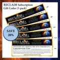RECLAiM Subscription Gift Codes (5-Pack)