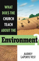 What Does the Church Teach About The Environment?