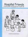 Hospital Friends - A Coloring Book