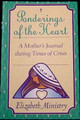 Crisis For Mother - Elizabeth Ministry Ponderings of the Heart Journal