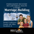 Marriage Building Conference RECLAiM Training - on 2 Audio CD's