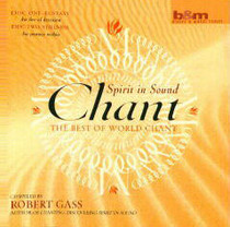 Chant: Spirit in Sound - Robert Gass CD
