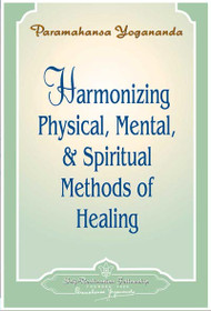 Harmonizing Physical, Mental, & Spiritual Methods Of Healing
