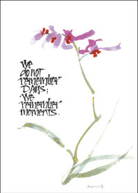 We do not remember days - Greeting Card