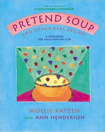 Pretend Soup and Other Real Recipes -Clearance