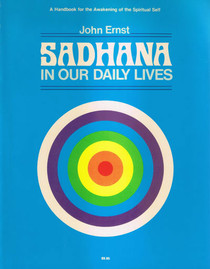 Sadhana in Our Daily Lives