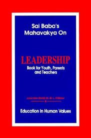 Sai Baba's Mahavakya on Leadership