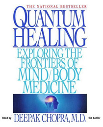 Quantum Healing - Audiobook Abridged