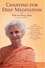 Chanting for Deep Meditation - Book & 2 CDs