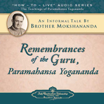 Remembrances of the Guru, Paramahansa Yogananda