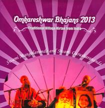 Omkareshwar Bhajans 2013 - Mangalananda CD