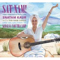 Sat Nam! Snatam Kaur & Khalsa Youth Camp CD