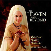To Heaven And Beyond - Snatam Kaur CD