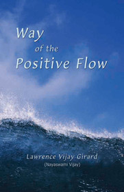 Way of the Positive Flow