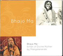 Bhajo Ma - Kirtan of Divine Mother - Acharya Mangalananda CD