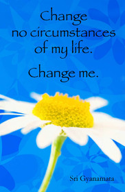 """Change no circumstances of my life.  Change me.""  This quote is from the book 'God Alone' by Sister Gyanamata, a direct disciple of Paramhansa Yogananda. One can adorn a refrigerator and/or filing cabinet with a magnets which suggests daily sustenance in the form of inspiration and guidance. This magnet is created by Sarah Brink.  Dimensions: 3"" x 2"""