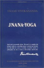 Jnana-Yoga by Swami Vivekananda