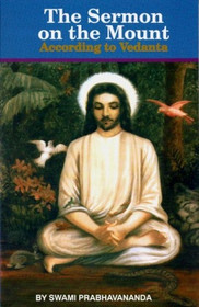 The Sermon on the Mount according to Vedanta - Swami Prabhavananda (paperback)