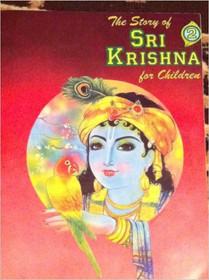 The Story of Sri Krishna for Children - Volume II