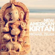 New American Kirtan - Michael Zeligs