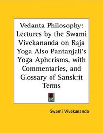 Vedanta Philosophy - Raja Yoga Paperback