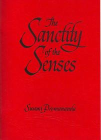 Sanctity of the Senses