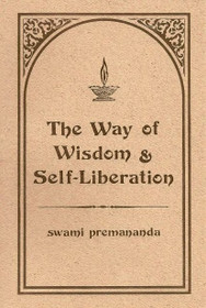 Way of Wisdom and Self-Liberation