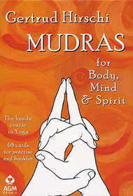 Mudras for Body, Mind & Spirit