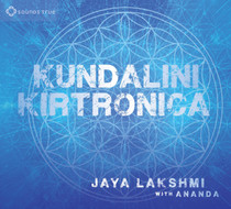 Kundalini Kirtronica - Jaya Lakshmi and Ananda CD