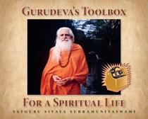 Gurudeva's Toolbox for a Spiritual Life