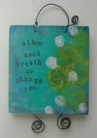 Allow Each Breath - Original Art
