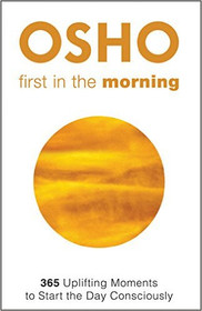 First in the Morning - Osho