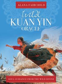 Wild Kuan Yin Oracle Cards