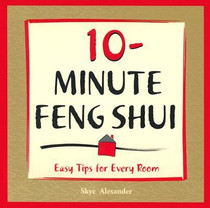 10 Minute Feng Shui