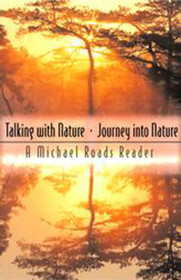 Talking with Nature & Journey Into Nature